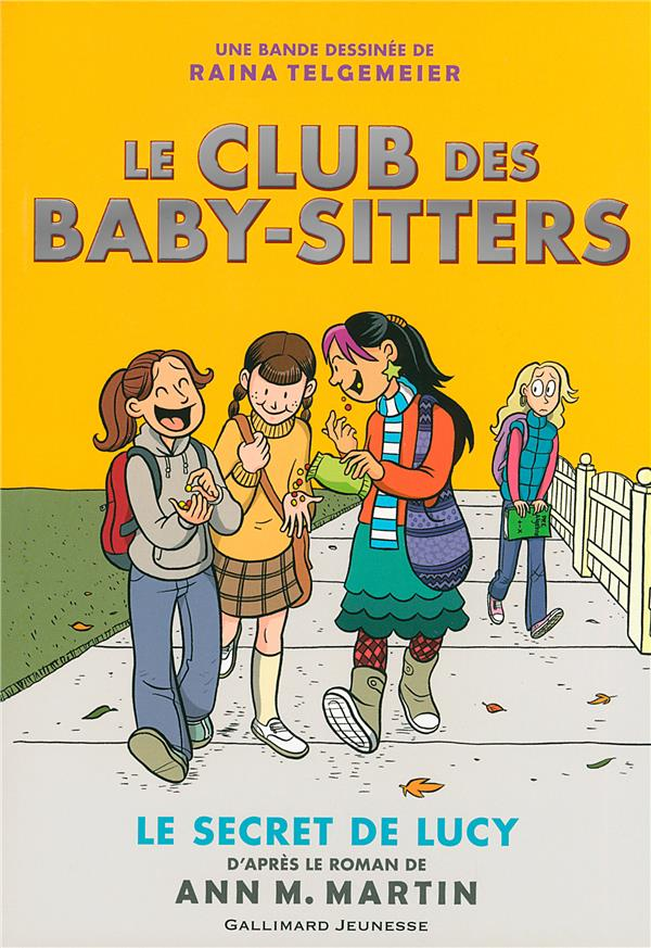 Le Club des baby-sitters Le secret de Lucy Vol.2